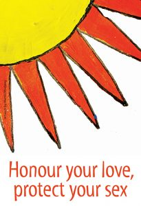 Honour your love, protect your sex (Get the Facts Aboriginal Youth Series) [Postcard] Image