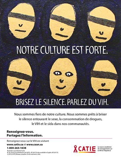 Notre culture est forte. Brisez le silence. Parlez du VIH. (Série Renseignez-vous pour jeunes Autochtones) [Poster] Image
