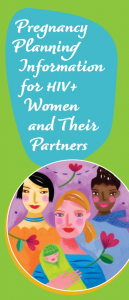 Pregnancy Planning Information for HIV+ Women and Their Partners Image