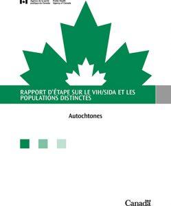 Rapport d'étape sur le VIH/sida et les populations distinctes : Autochtones Image