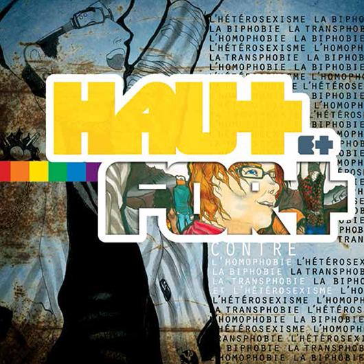 HAUT et FORT contre l'homophobie, la biphobie, la transphobie et l'hétérosexisme Image