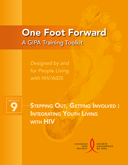 One Foot Forward: A GIPA Training Toolkit Module 9 - Stepping Out, Getting Involved: Integrating Youth Living with HIV Image