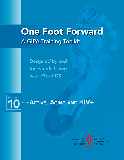 One Foot Forward: A GIPA Training Toolkit Module 10 - Active, Aging and HIV+ Image