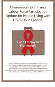 HIV and Employment Framework: A Framework to Enhance Labour Force Participation Options for People Living with HIV/AIDS in Canada Image