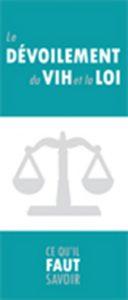 Le dévoilement du VIH et la loi : Ce qu'il faut savoir Image