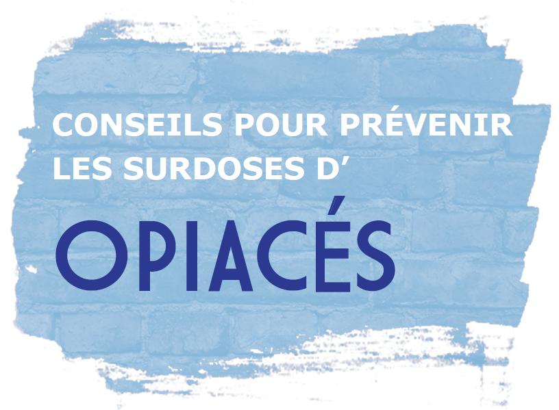 Conseils pour prévenir les surdoses d'opiacés Image