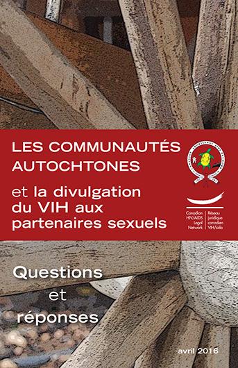 Les communautés autochtones et la divulgation du VIH aux partenaires sexuels : Questions et réponses Image