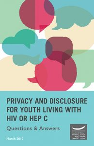 Privacy and Disclosure for Youth Living with HIV or Hep C: Questions and Answers Image