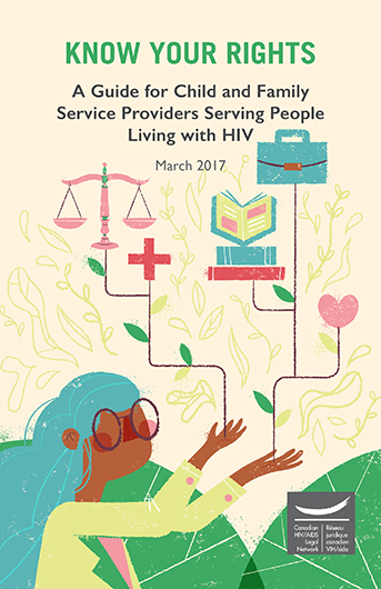 Know Your Rights: A Guide for Child and Family Service Providers Serving People Living with HIV Image