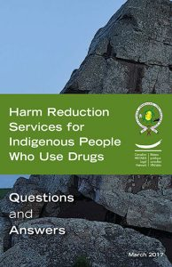 Harm Reduction Services for Indigenous People Who Use Drugs: Questions and Answers Image