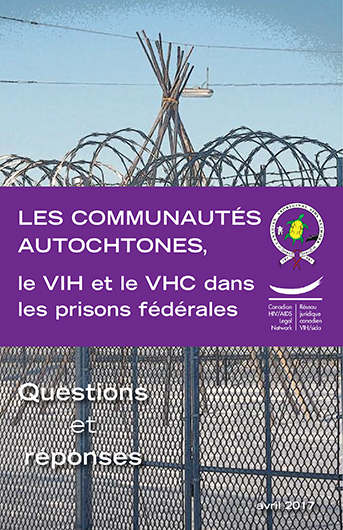 Les Communautés Autochtones, le VIH et le VHC dans les prisons fédérales : Questions et réponses Image