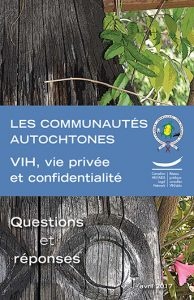 Communautés autochtones : VIH, vie privée et confidentialité Image