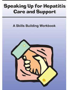Speaking Up for Hepatitis Care and Support: A Skills Building Workbook Image