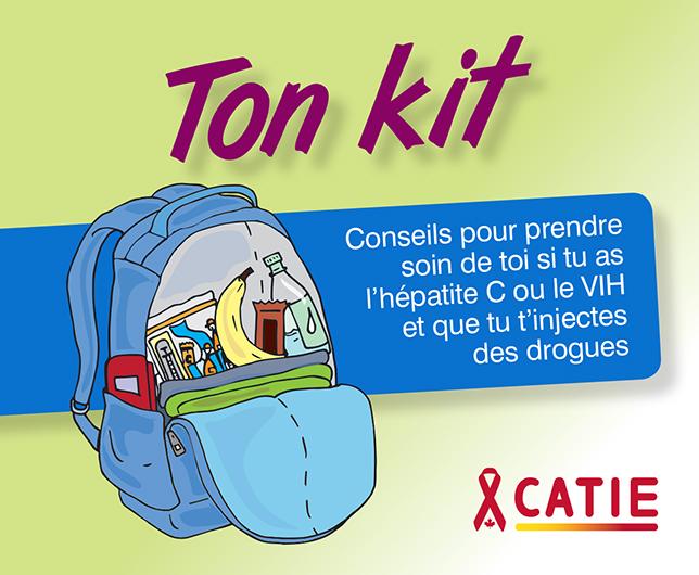 Ton kit : Conseils pour prendre soin de toi si tu as l'hépatite C ou le VIH et que tu t'injectes des drogues Image