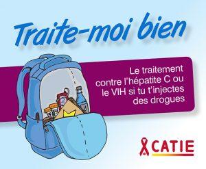 Traite-moi bien : Le traitement contre l'hépatite C ou le VIH si tu t'injectes des drogues Image