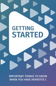 Getting Started: Important things to know when you have hepatitis C Image