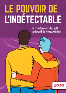 Le pouvoir de l'indétectable : Ce qu'il faut savoir sur le traitement du VIH comme prévention Image