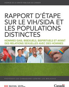 Rapport d'étape sur le VIH/sida et les populations distinctes : hommes gais, bisexuels, bispirituels et ayant des relations sexuelles avec des hommes Image