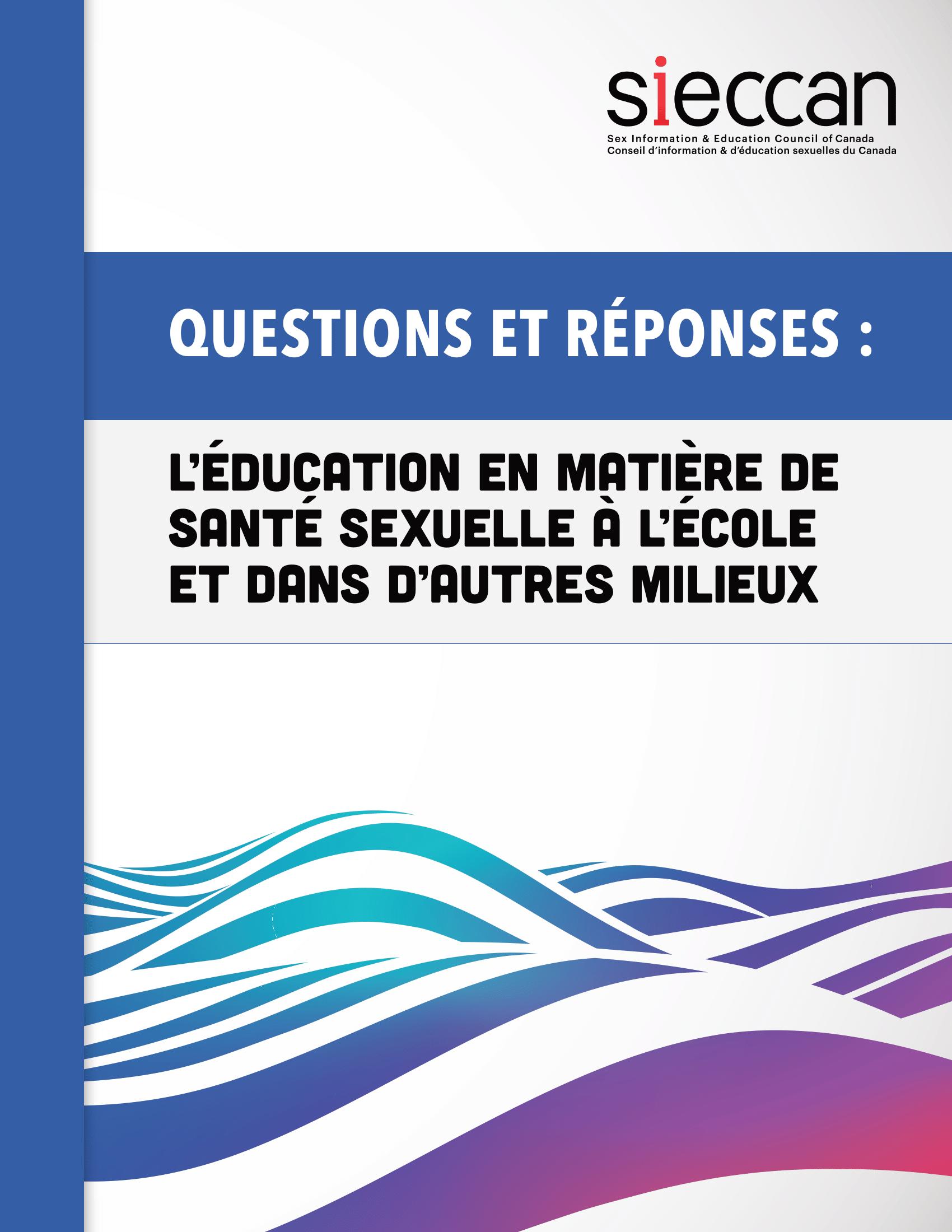 Questions et réponses: Éducation en matière de santé sexuelle dans les écoles et d'autres milieux Image