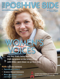 The Positive Side (Fall/Winter 2006/2007): Looking Forward, Treatment and Community Image