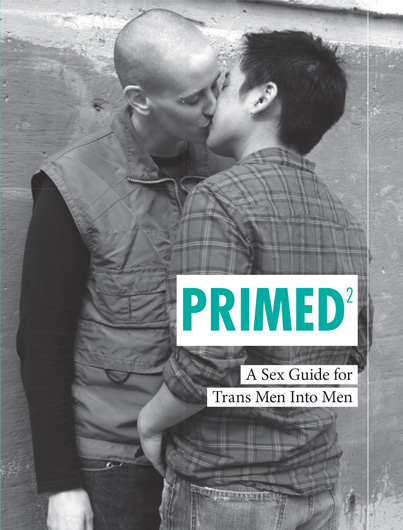Primed²: A Sex Guide for Trans Men into Men Image