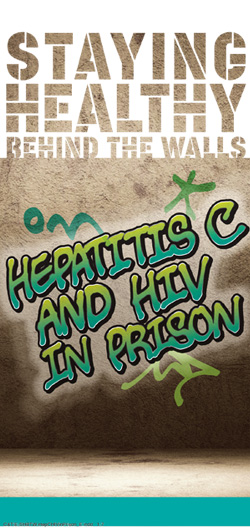 Staying Healthy Behind the Walls: Hepatitis C, HIV and You Image