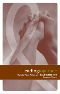 Leading Together: Canada Takes Action on HIV/AIDS (2005-2010) Condensed Version [Booklet] Image
