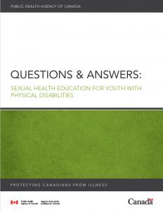 Questions & Answers: Sexual health education for youth with physical disabilities | Questions et réponses : Éducation en matière de santé sexuelle à l'intention des jeunes ayant une incapacité physique Image