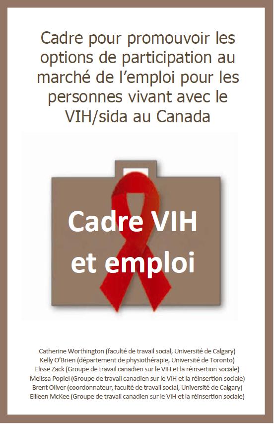 Cadre VIH et emploi : Cadre pour promouvoir les options de participation au marché de l'emploi pour les personnes vivant avec le VIH/sida au Canada Image
