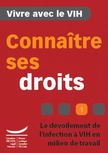 Connaître ses droits 1 : Le dévoilement de l'infection à VIH en milieu de travail Image