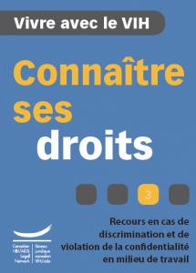 Connaître ses droits 3 : Recours en cas de discrimination et de violation de la confidentialité en milieu de travail Image