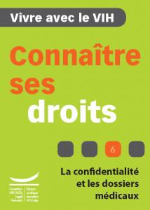 Connaître ses droits 6 : La confidentialité et les dossiers médicaux Image