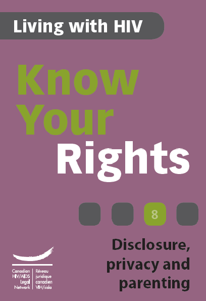 Know Your Rights 8: Disclosure, privacy and parenting Image