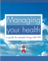 Managing your health: a guide for people living with HIV [Book, 4th ed.] Image