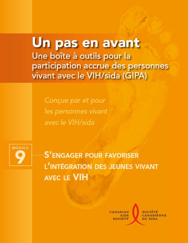 Un pas en avant : Une boîte à outils pour des personnes vivant avec le VIH/sida (GIPA) Module 9 - S'engager pour favoriser l'intégration des jeunes vivant avec le VIH Image