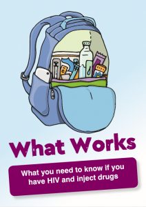 What Works: What you need to know if you have HIV and inject drugs Image