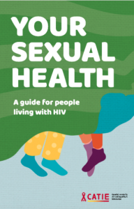 Your Sexual Health: A Guide for People Living with HIV Image